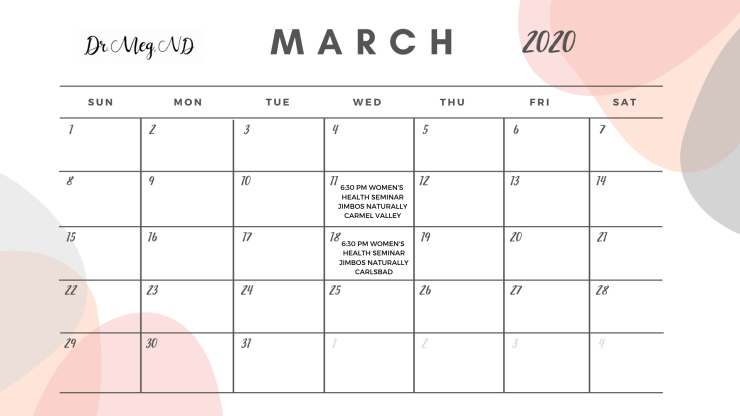 dr meg nd calendar MARCH 2020