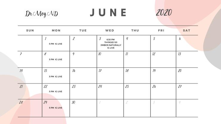 dr meg nd calendar June 2020